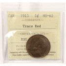1913 Canada Large Cent ICCS MS62 Trace Red