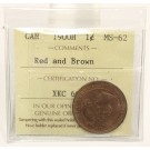1900H Canada Large Cent ICCS MS62 Red and Brown