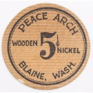 Wooden Nickel 1933 Peace Arch Blaine Washington U.S.A. #1118 signed & Issued